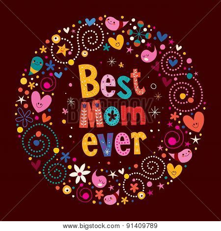 Happy Mothers Day retro card Best Mom Ever