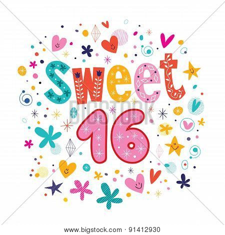Sweet Sixteen text decorative retro typography lettering