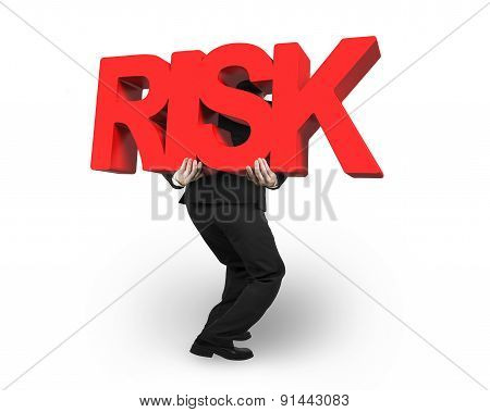 Man Carrying Red Risk Word Isolated On White
