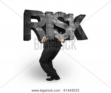 Man Carrying Risk Concrete Word Isolated On White