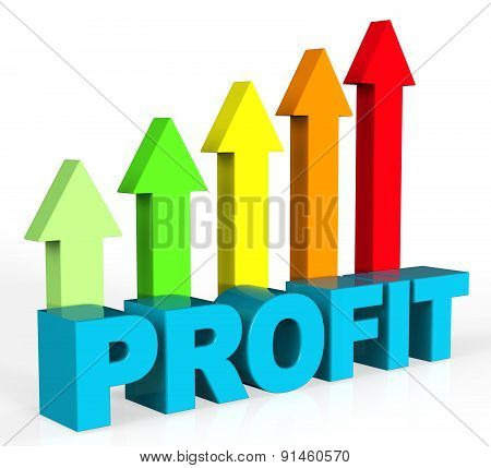 Increase Profit Represents Rising Upward And Raise