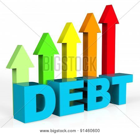 Increase Debt Indicates Financial Obligation And Debts