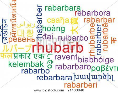 Background concept wordcloud multilanguage international many language illustration of rhubarb