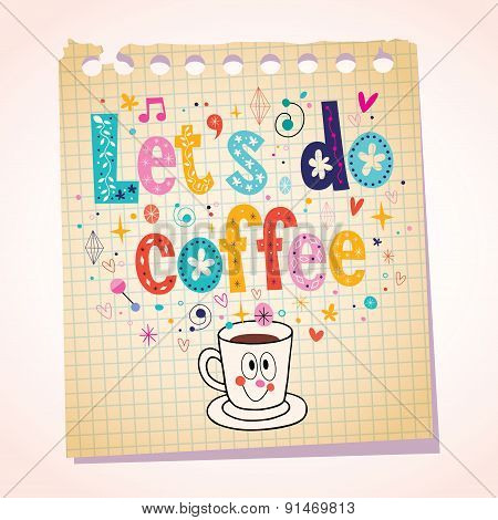 Let's do coffee note paper cartoon illustration