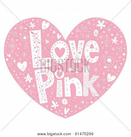 Love Pink heart shaped lettering