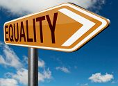 pic of equality  - equality road sign and solidarity equal rights and opportunities no discrimination  - JPG