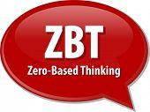 picture of zero  - word speech bubble illustration of business acronym term ZBT Zero - JPG