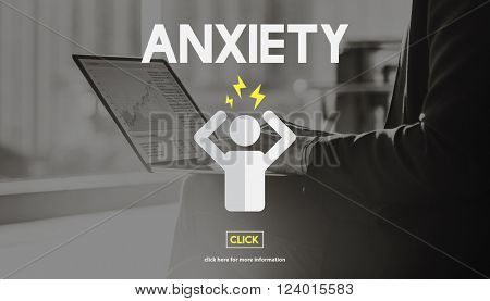 Anxiety Apprehension Medicine Nervous Panic Concept