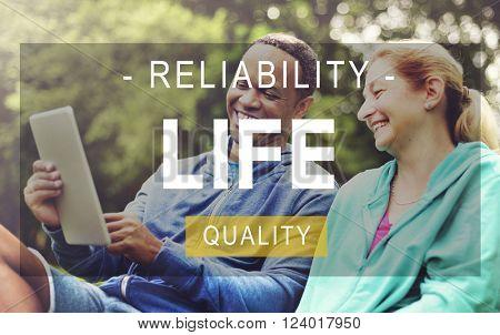 Life Lifestyle Reliability Quality Living Concept