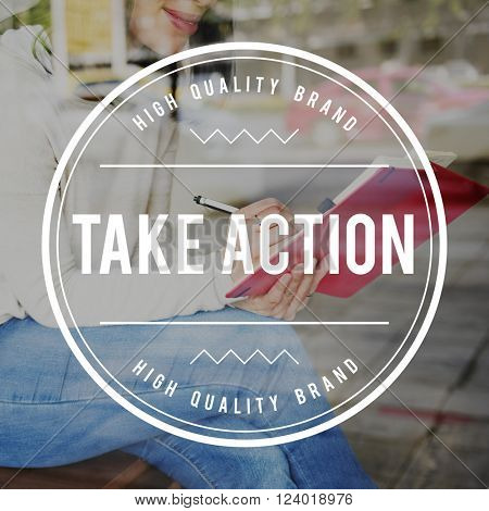Take Action Startup Beginning the Way Forward Aspirations Concept
