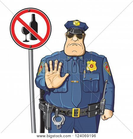 Cop warned - can not drink alcohol. Alcohol prohibition - sign.