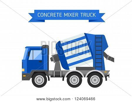 Concrete mixer work machinery transport concrete mixer. Builder concrete mixer industrial truck. Under construction vector concept. Blue concrete mixer truck cement industry equipment machine vector.