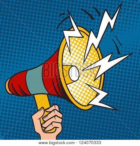 Megaphone design pop art and speech pop art megaphone in hand vector. Pop art megaphone design loudspeaker cartoon vector illustration.