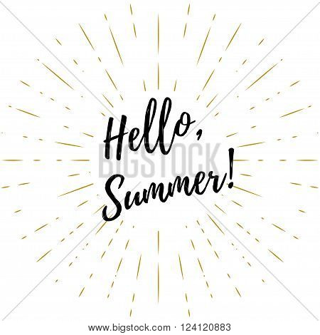 Hello summer vector lettering background. Phrase