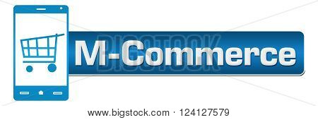 Mobile commerce concept image with text and smarphone symbol.