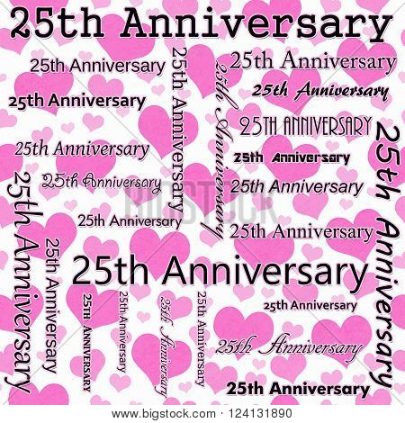 25th Anniversary Design with Pink and White Hearts Tile Pattern Repeat Background that is seamless and repeats