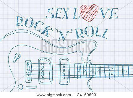 Inscription sex love rock'n'roll on notebook sheet patterned guitar