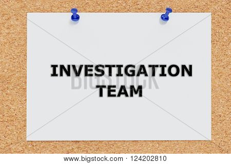 Investigation Team Concept