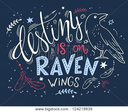 vector hand drawn lettering with raven surrounded with curly swirly arrow feather shapes.