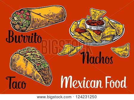 Mexican traditional food set with text message burrito tacos chili tomato nachos. Vector vintage engraved illustration for menu poster web. Isolated on red background