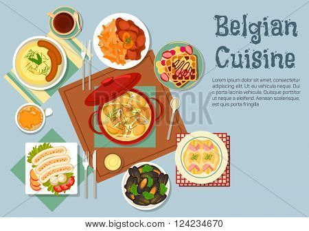 Traditional belgian cuisine with ceramic pot of chicken stew, surrounded by gratin of endives wrapped with ham, mashed potato with sausages, mussels and beef stew with french fries, white pork sausages and waffles topped with fruits