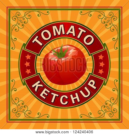 Tomato Ketchup Label. Vector Illustration with Tomato and Ornaments