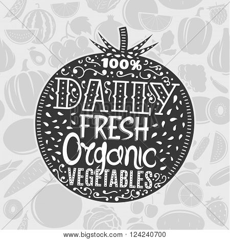 Vector organic vegetables logo on a tomato. Vintage illustration on vegetables background. Vegetables label with sample text. Vegetables illustration for grocery food shop organic product label and advertising.
