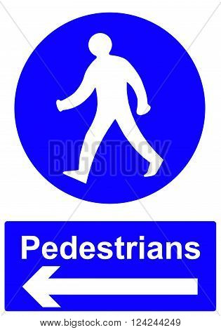 A Pedestrians stay to the left sign