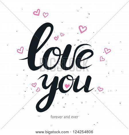 Hand drawn lettering with phrase I love you. vector romantic lettering for for print greating card, wedding invitation and stamp. Quote with text about love with small hearts isolated on white