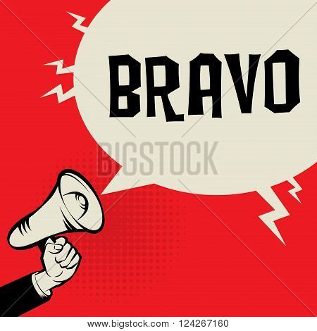 Megaphone Hand business concept with text Bravo, vector illustration
