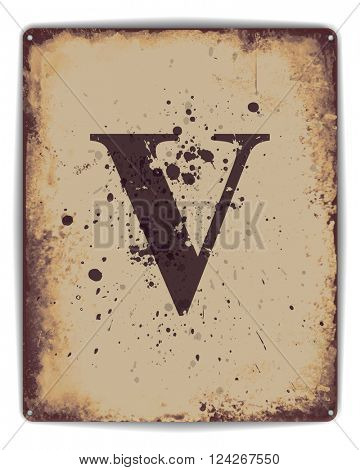 Retro tin plate style poster with capital letter V monogram. EPS10 vector format