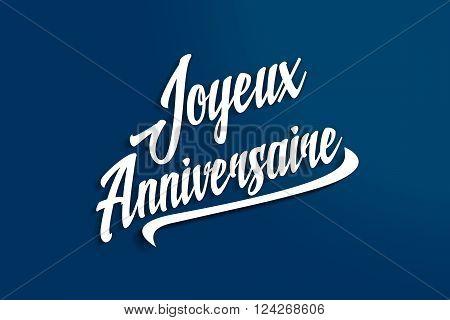 Joyeux Anniversaire - Happy Birthday In French - Anniversary Greeting Postcard - Illustration