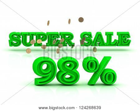 98 PERSENT SUPER SALE business sign green keywords isolated on white background