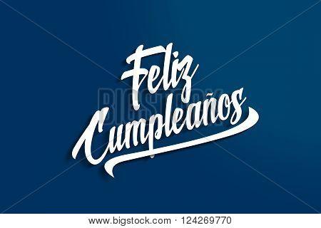 Feliz Cumpleanos - Happy Birthday In Spanish - Anniversary Greeting Postcard - Illustration