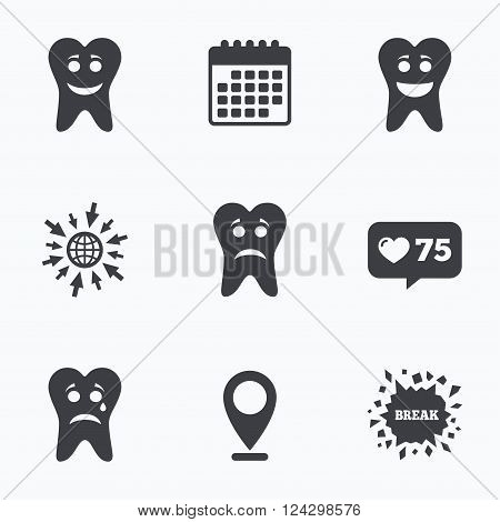 Calendar, like counter and go to web icons. Tooth happy, sad and crying faces icons. Dental care signs. Healthy or unhealthy teeth symbols. Location pointer.