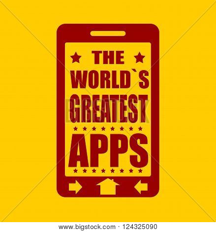 The worlds greatest apps text on phone screen. . Abstract touchscreen with lettering.