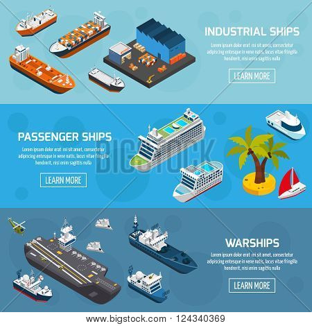 Passenger cruise liners industrial tankers and military warships 3 isometric horizontal banners set abstract isolated vector illustration