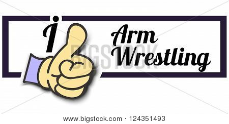 Frame  I Like Arm Wrestling Thumb Up Vector graphic logo eps10