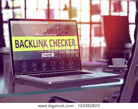 Backlink Checker Concept - Closeup on Laptop Screen in Modern Office Workplace. Toned Image with Selective Focus. 3D Render.