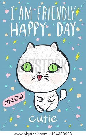I Am  Friendly Happy Day Cutie Meow Cat Illustration Vector