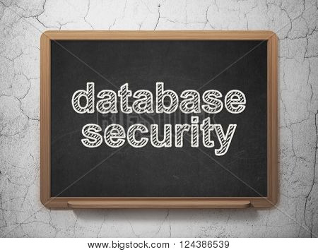 Database concept: Database Security on chalkboard background