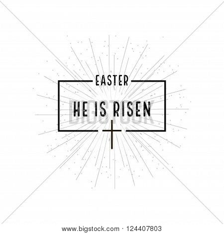 Easter He Is Risen Symbol With Burst On White Background