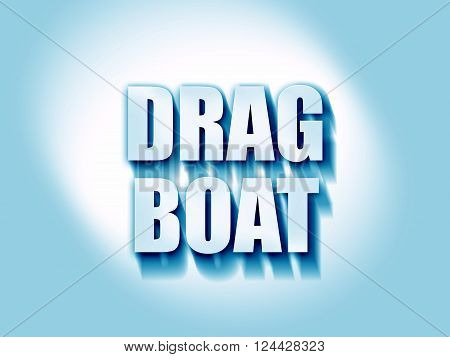drag boat sign with some soft smooth lines