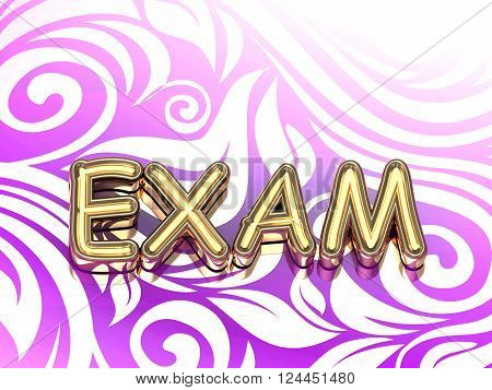 3D illustration EXAM bright color letters on nice rose ornament background