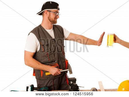 Handyman In Work Clothing Refusing Beer, Don't Drink On Workplace.