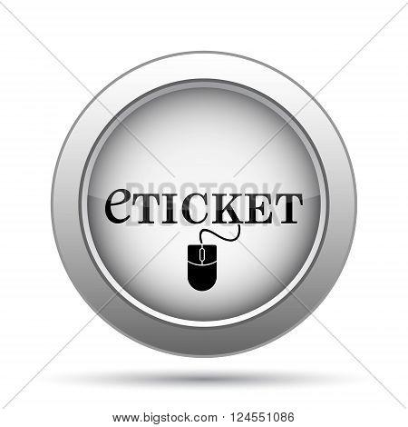 Eticket icon. Internet button on white background.