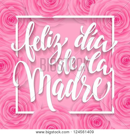 Mother Day vector greeting card. Pink floral pattern background. Hand drawn lettering title in Spanish