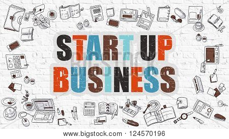 Multicolor Concept - Start Up Business - on White Brick Wall with Doodle Icons Around. Modern Illustration with Doodle Design Style. Startup Business Concept.