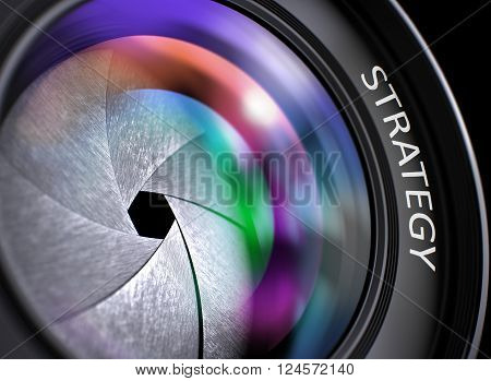 Strategy Concept. Closeup of a Camera Photo Lens with Beautiful Color Lights Reflections. Strategy Written on Photographic Lens with Shutter. Colorful Lens Reflections. Closeup View. 3D Render.