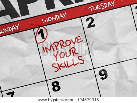 Concept image of a Calendar with the reminder: Improve Your Skills